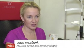 TV Barrandov o prevenci vyšetření dětského zraku