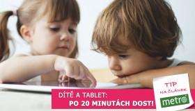 Dítě a tablet. Po 20 minutách dost!