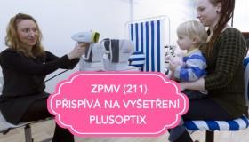 ZPMV poskytuje příspěvek na vyšetření PlusOptix