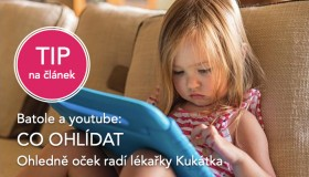 TIP na ČLÁNEK: Batole a youtube, co ohlídat!